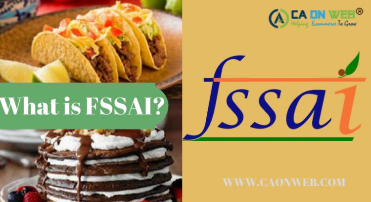 What is FSSAI?