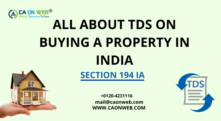 All About TDS on Buying a Property in India, Section 194 IA